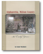 Alpharetta – Milton County: The Early Years