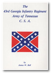 The 43rd Georgia Infantry Regiment, Army of Tennessee, C.S.A.